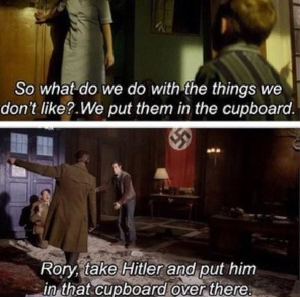 Rory put Hitler in the cupboard