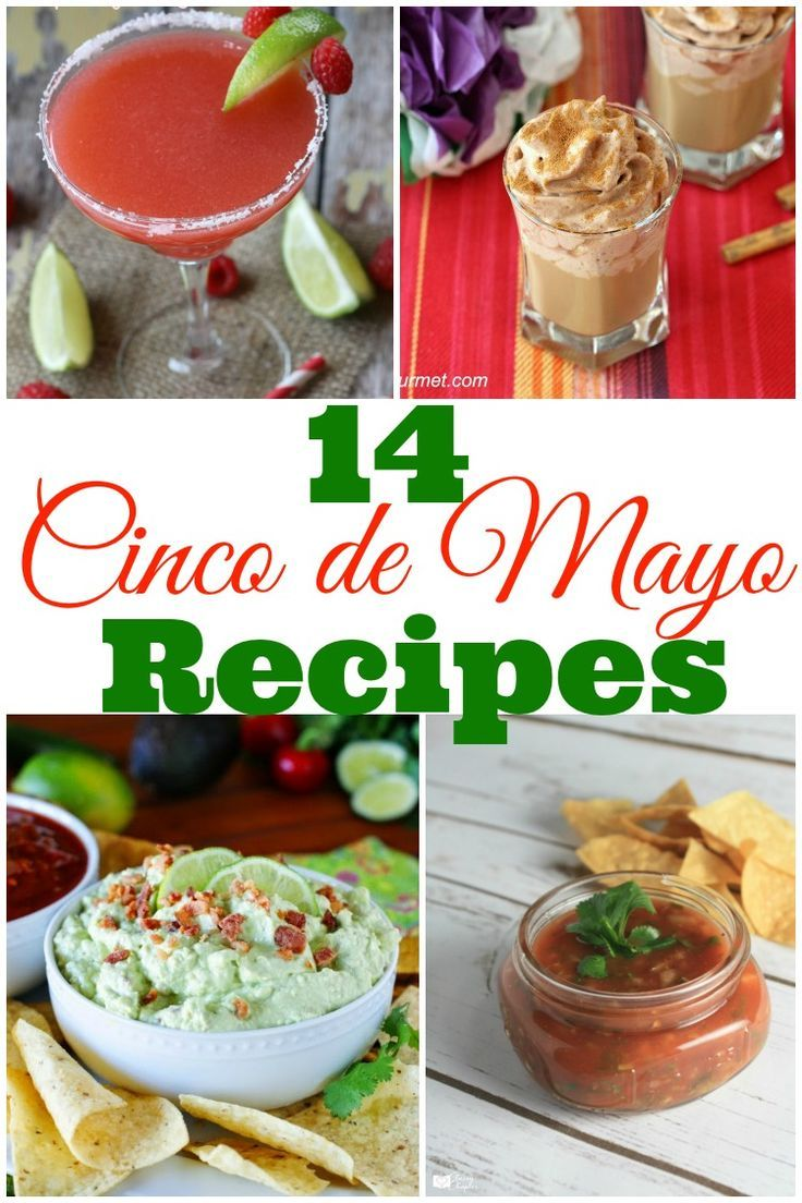 14 Cinco de May Recipes | Mexican cuisine recipes, Recipes ...