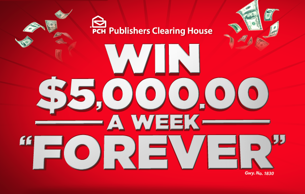 entering sweepstakes for a living win 5k week for life from publishers clearing house 8814