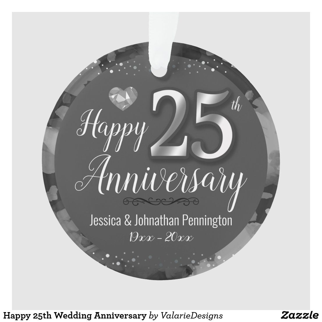 Happy 25th Wedding Anniversary Ornament Zazzle Com Anniversary Ornament Wedding Anniversary 25th Wedding Anniversary