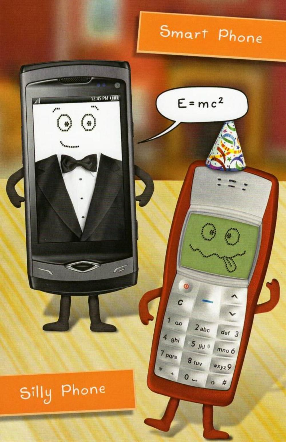 Smart Phone Silly Phone Funny Card Of The Day Pinterest