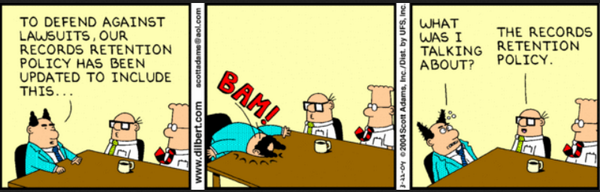 Dilbert Records Management Amp Retention Policies