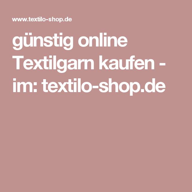 Günstig online textilgarn kaufen im textilo shop de – Artofit