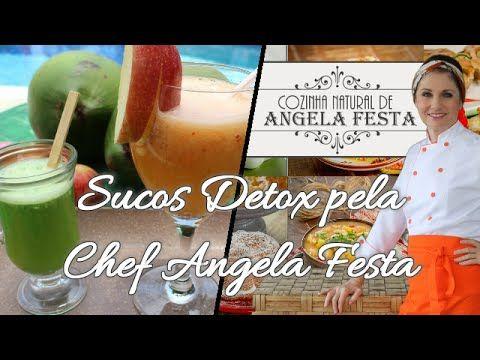Sucos Detox pela Chef Angela Festa