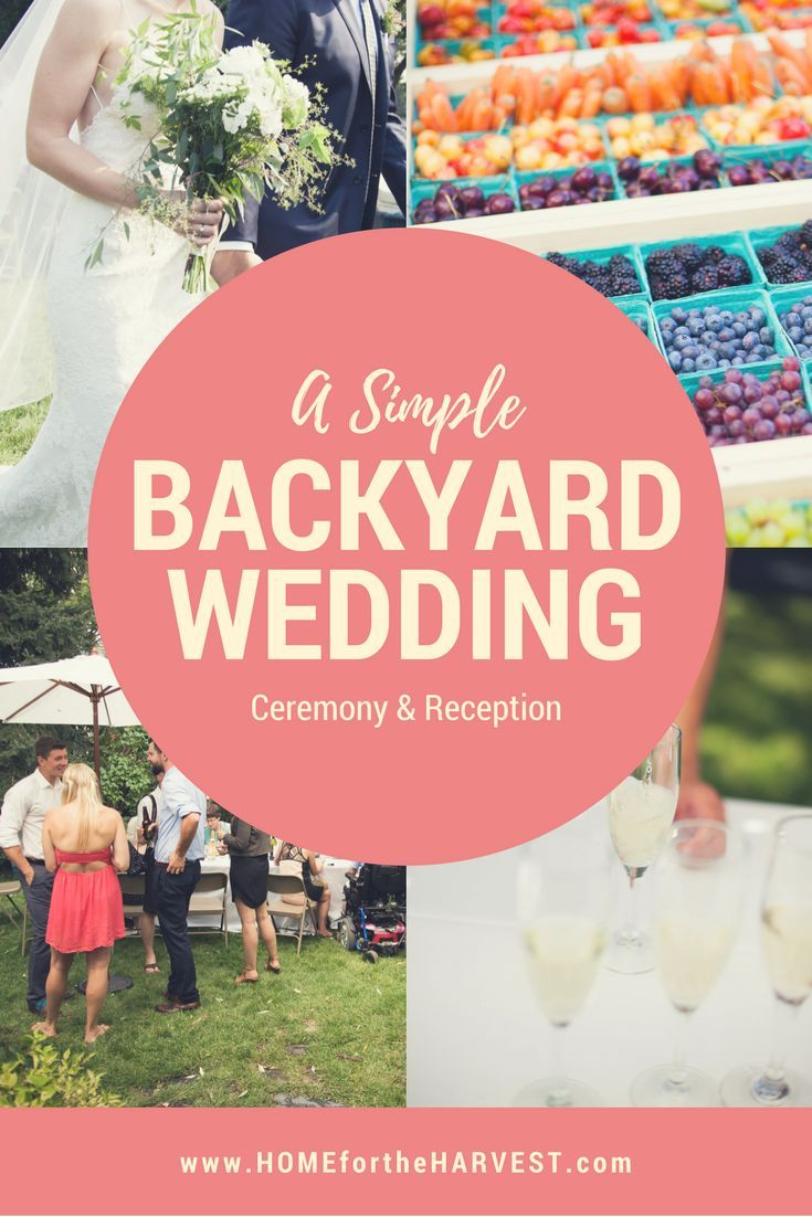A Real Backyard Wedding Ceremony and Reception | Simple diy, Craft ...