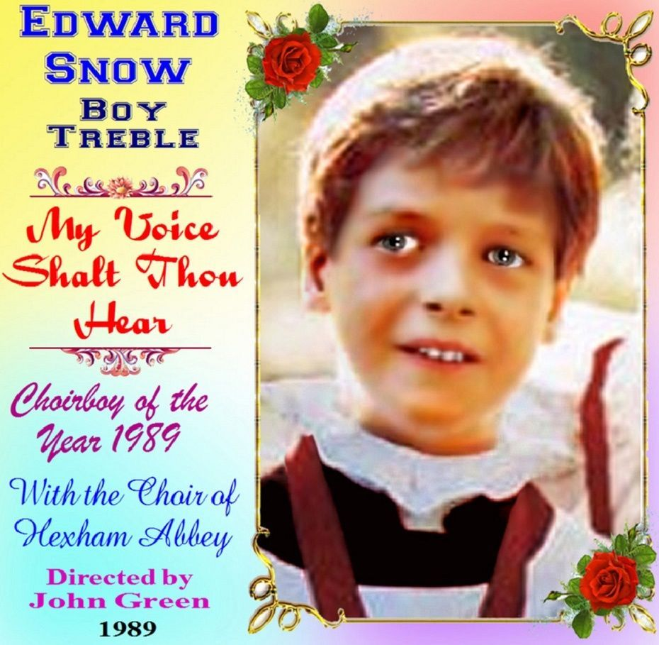 Edward Snow - Boy Soprano/Treble - My Voice Shalt Thou Hear