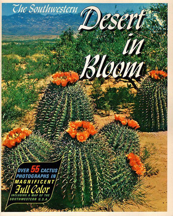 The Southwestern Desert In Bloom Over 55 Full Color Ilrations Southwestern Us Map Edited By Wh Earle Desert Botanical Garden Of Az