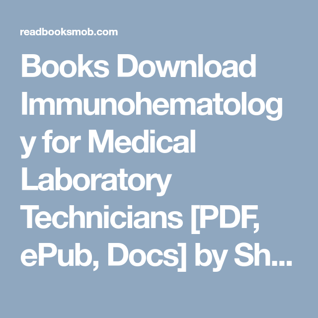 Books download immunohematology for medical laboratory technicians books download immunohematology for medical laboratory technicians pdf epub docs by sheryl fandeluxe Images
