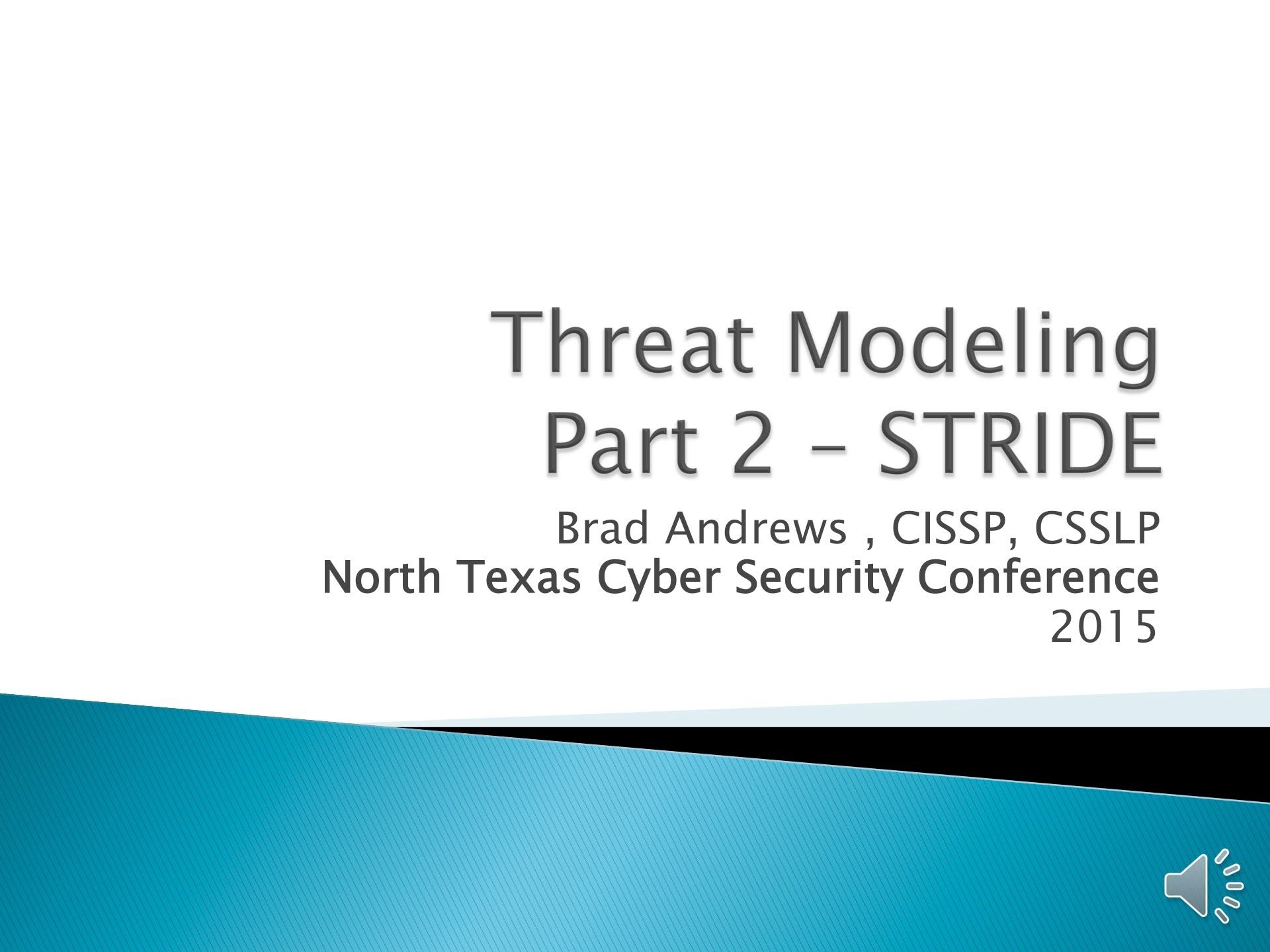 Threat Modeling Part 2 Gaining Your STRIDE Applying S