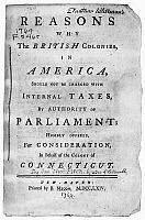 Reasons Why The British Colonies In America Should Not Be Charged With Internal Taxes By Authority Of Parliament A Pamphlet Arguing Against Stamp Act