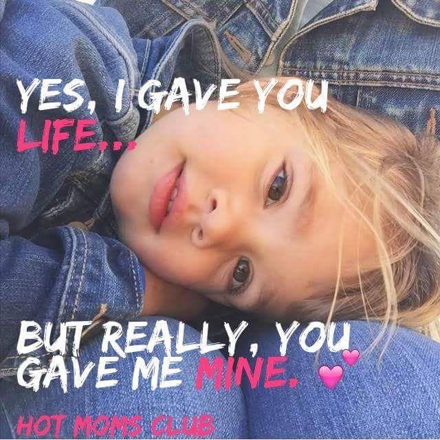 You gave me life