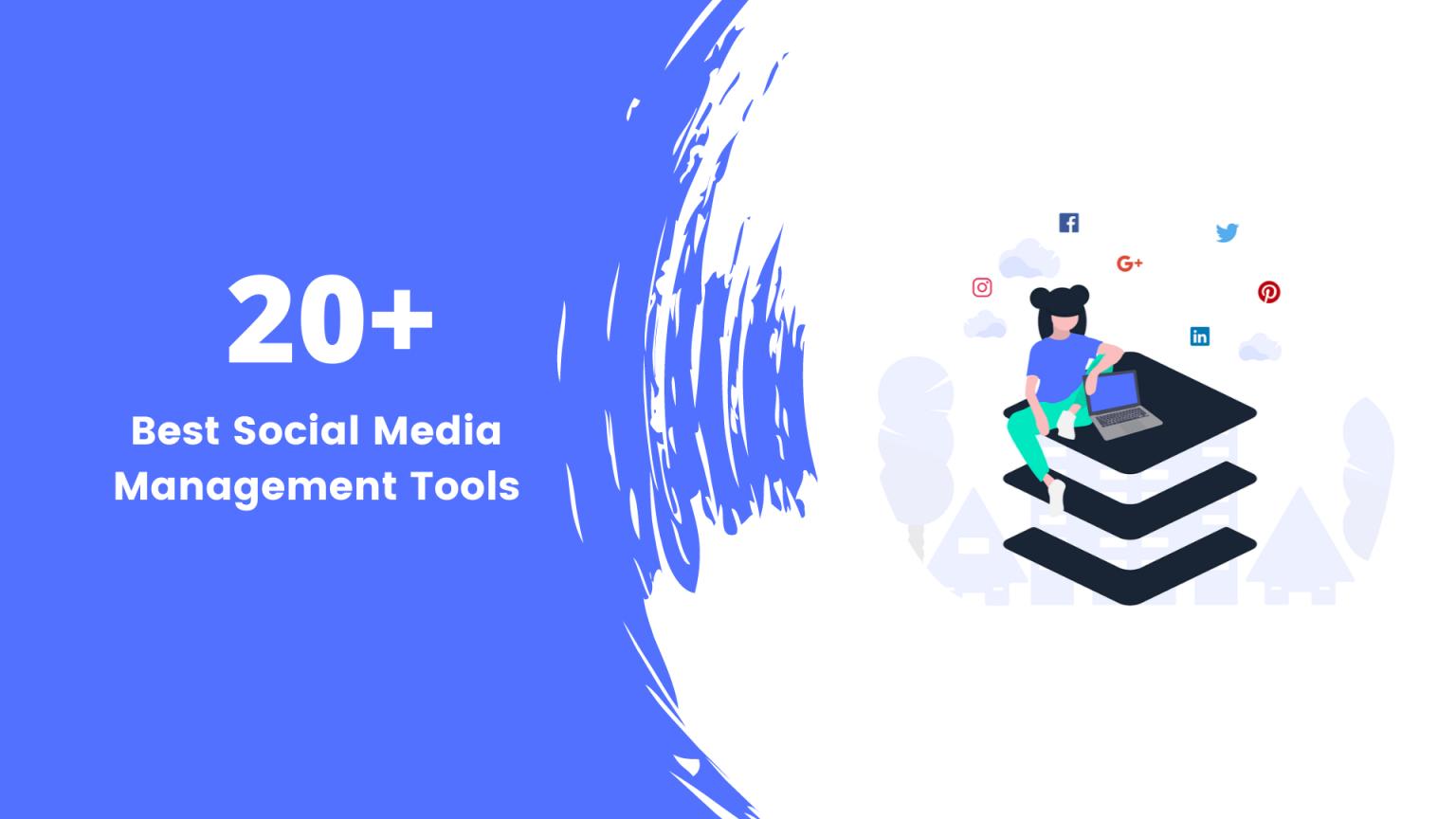 Top 20 Best Social Media Management Tools 2020 Social Media Management Tools Social Media Manager Management Tool