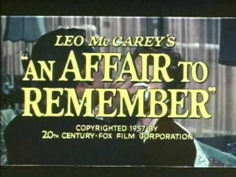 An Affair To Remember An Affair To Remember Romantic Movies Deborah Kerr