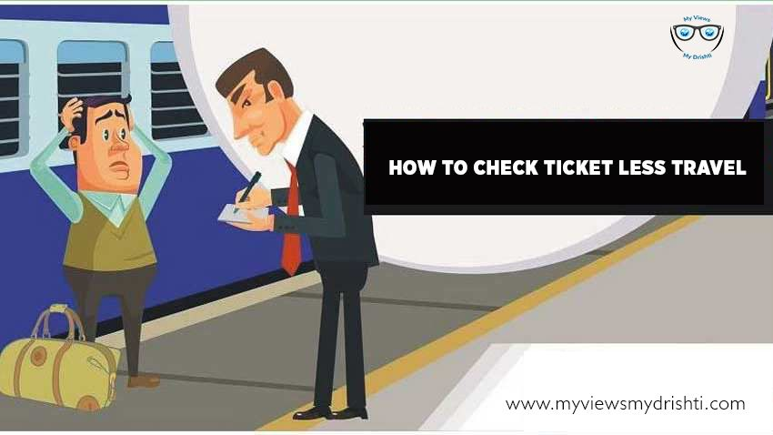 How To Check Ticket Less Travel Indian Railways Travel Ticket