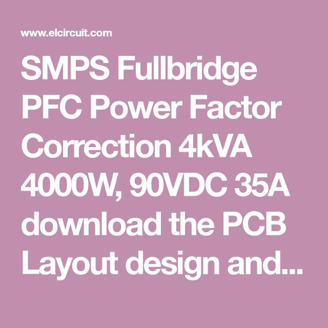 SMPS FULLBRIDGE PFC Schematic + PCB Layout PDF | electronic