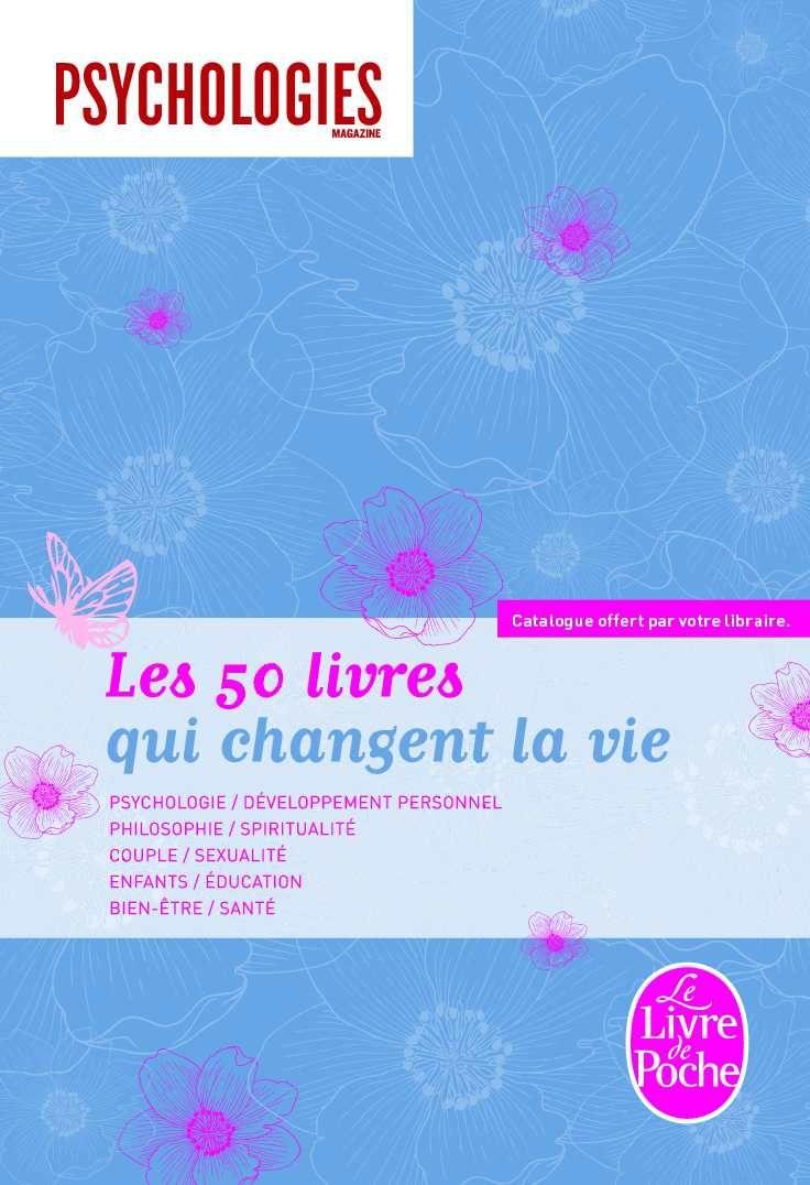 Les 50 Livres Qui Changent La Vie Book Worth Reading Positive Mind Words
