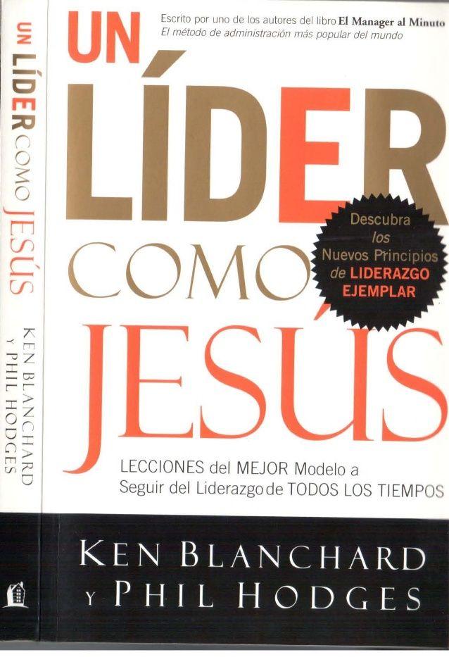 Un lider Como Jesus   Ken Blanchard-JAGC91-