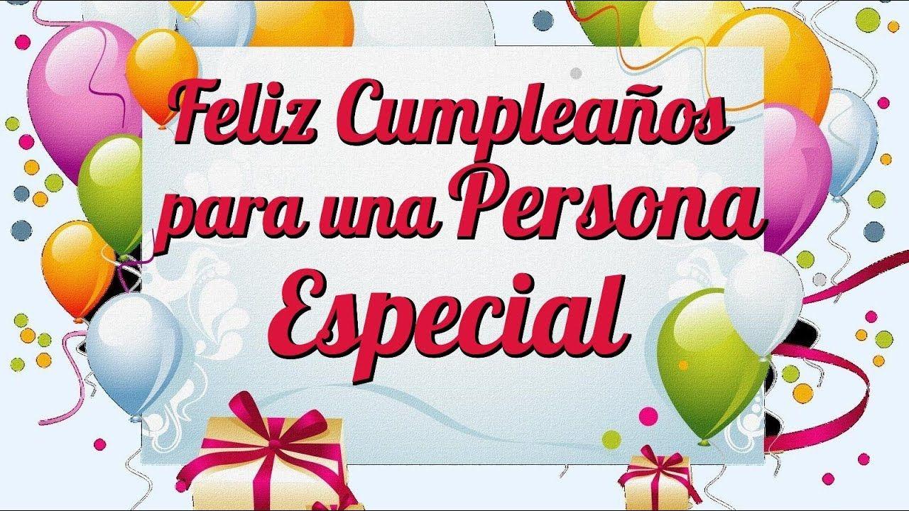 Feliz Cumpleaños Para Una Persona Especial Feliz Cumpleaños Cuñado Feliz Cumpleaños Cuñada Imagenes Feliz Cumpleaños Persona Especial