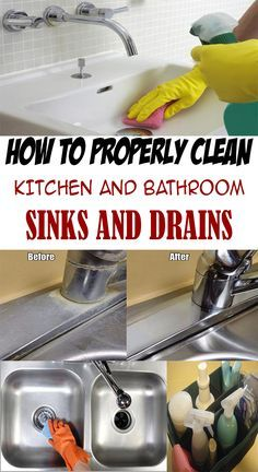 How To Properly Clean Kitchen And Bathroom Sinks And Drains