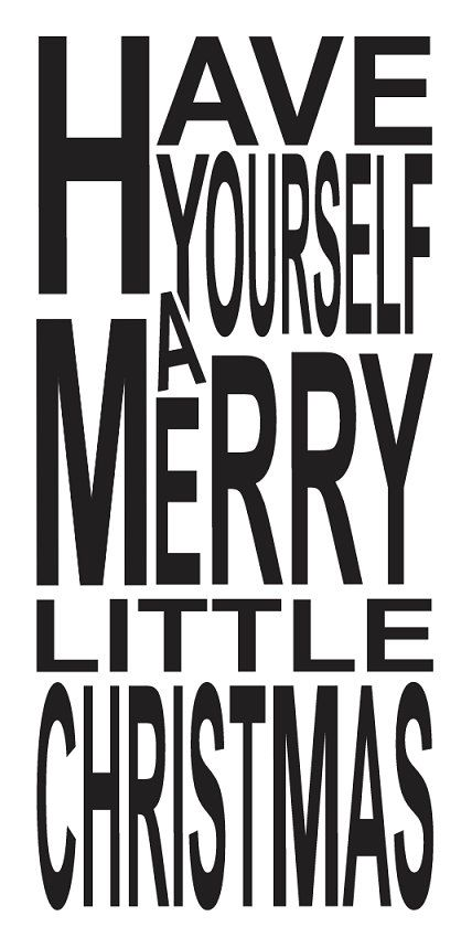 Large Christmas Holiday Stencil Have Yourself A Merry Little