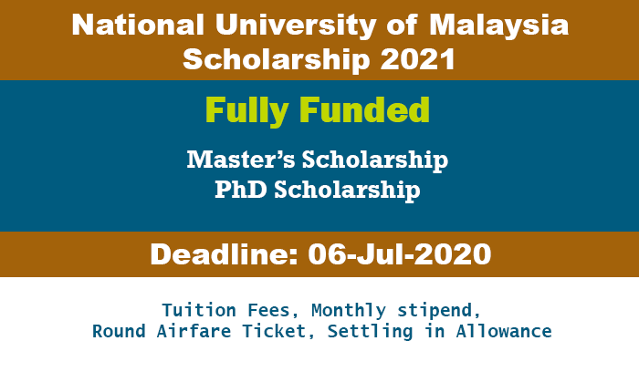 National University Of Malaysia Scholarship 2021 Fully Funded In 2020 International Students Scholarships Student