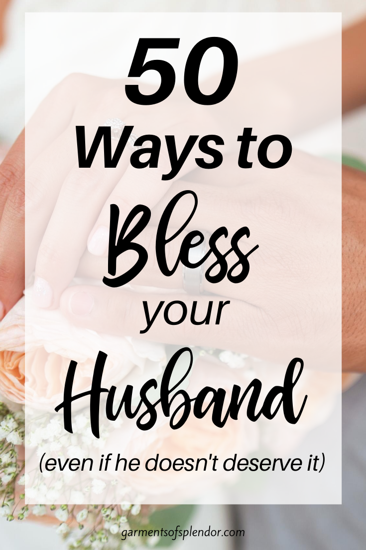 50 Incredibly Simple Ways To Love And Respect Your Husband Love You Husband Prayers For My Husband Husband Love