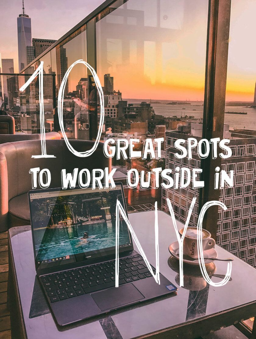 New York's best outdoor offices (Travelettes) | NYC