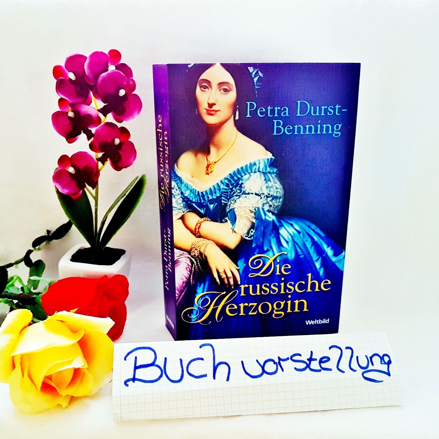 Die russische Herzogin von Petra Durst-Benning