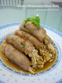 Fong's Kitchen Journal: Enoki Mushroom Meat Roll