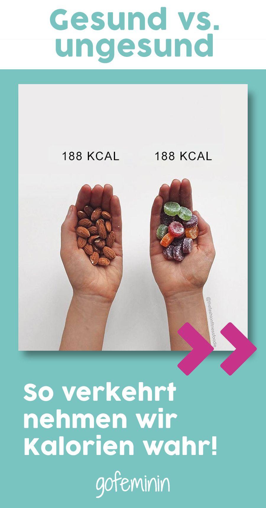 Gesund vs. ungesund: So verkehrt nehmen wir Kalorien wahr ...
