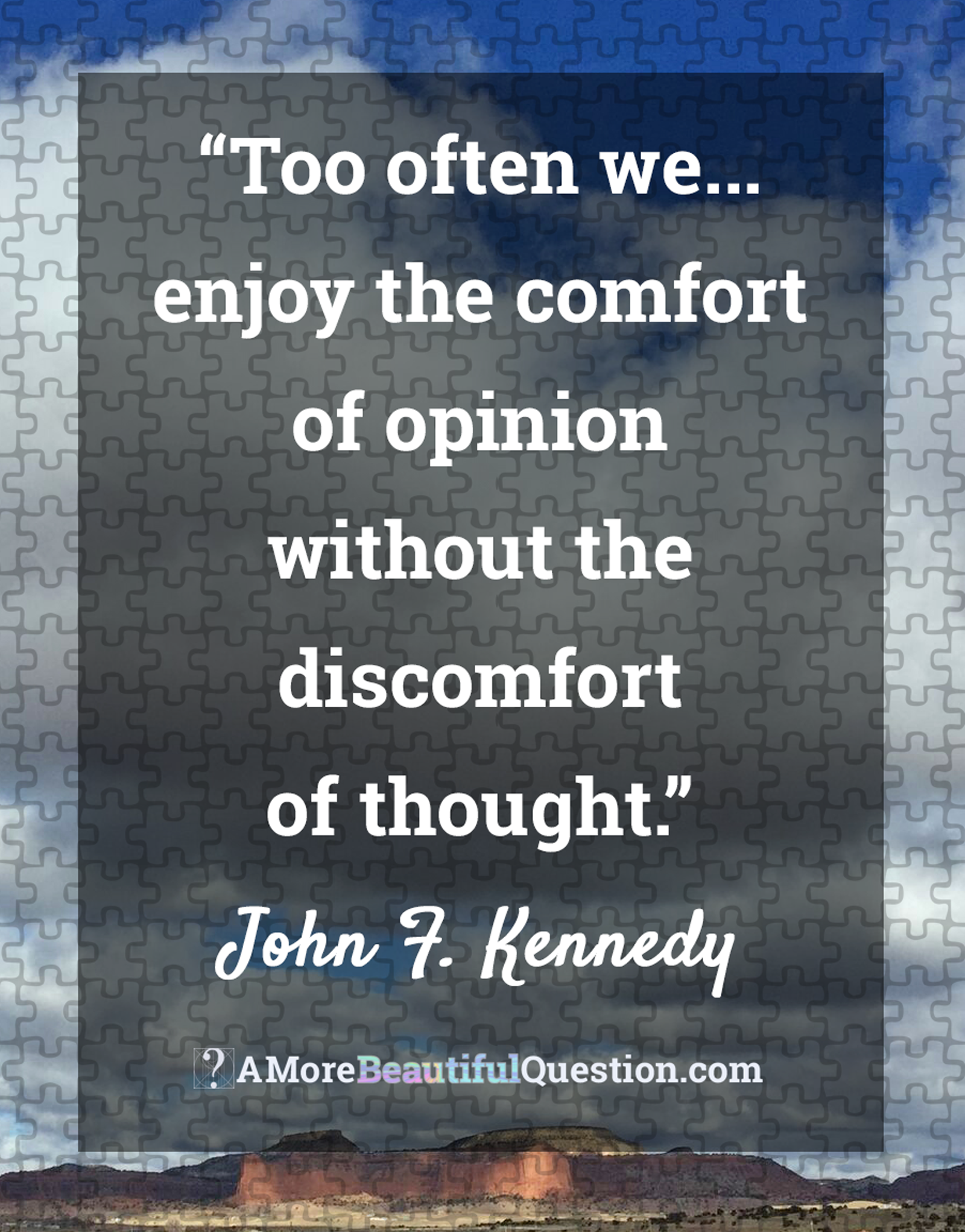 Quotes About Critical Thinking John Fkennedy On Critical Thinkingquotes About Questioning  A