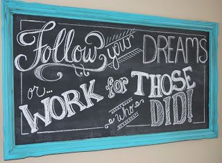 """Through My Creative Mind Blog...Chalkboard Obsession """"Follow your dreams or work from those who did!"""""""