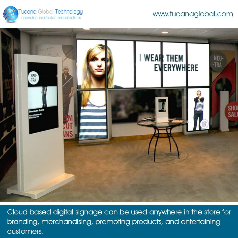 #Cloud based #digitalsignage can be used #anywhere in the #store for #branding, #merchandising, #promoting #products, and #entertaining #customers. #TucanaGlobalTechnology #Manufacturer #HongKong