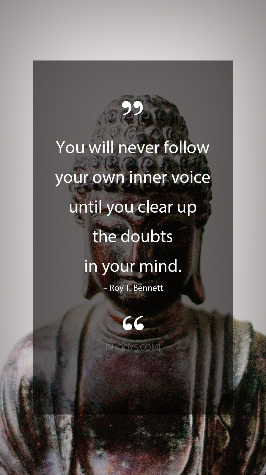 Roy T Bennett Quotes You Will Never Follow Your Own Inner Voice