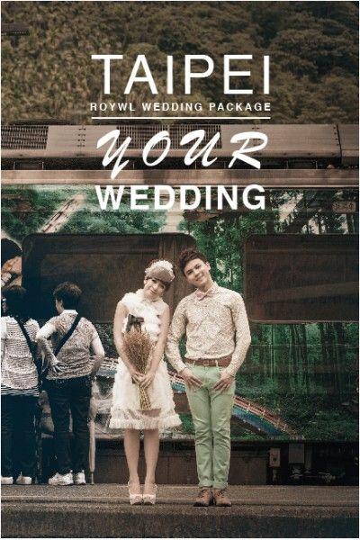 57216f0ee5fa814027e212a2ae23ac72 - Royal Wedding Taipei