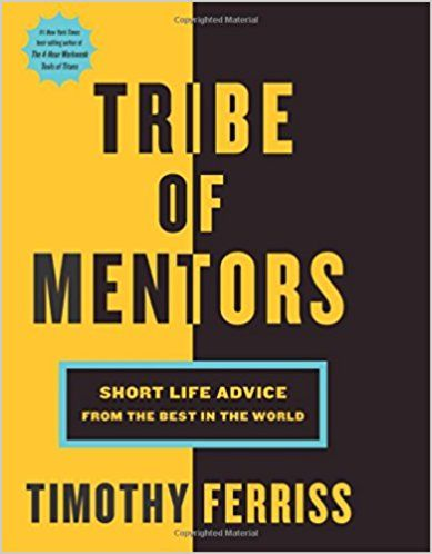 "Image result for ""Tribe of Mentors"" book cover"