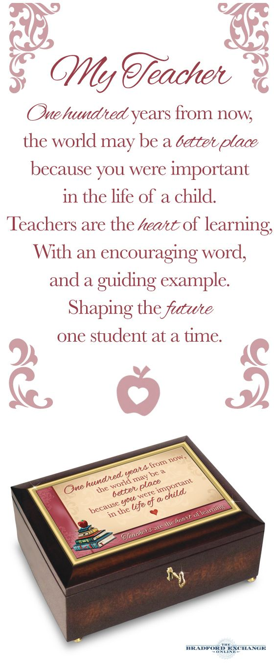 """""""teachers are the heart of learning"""" music box and poem"""