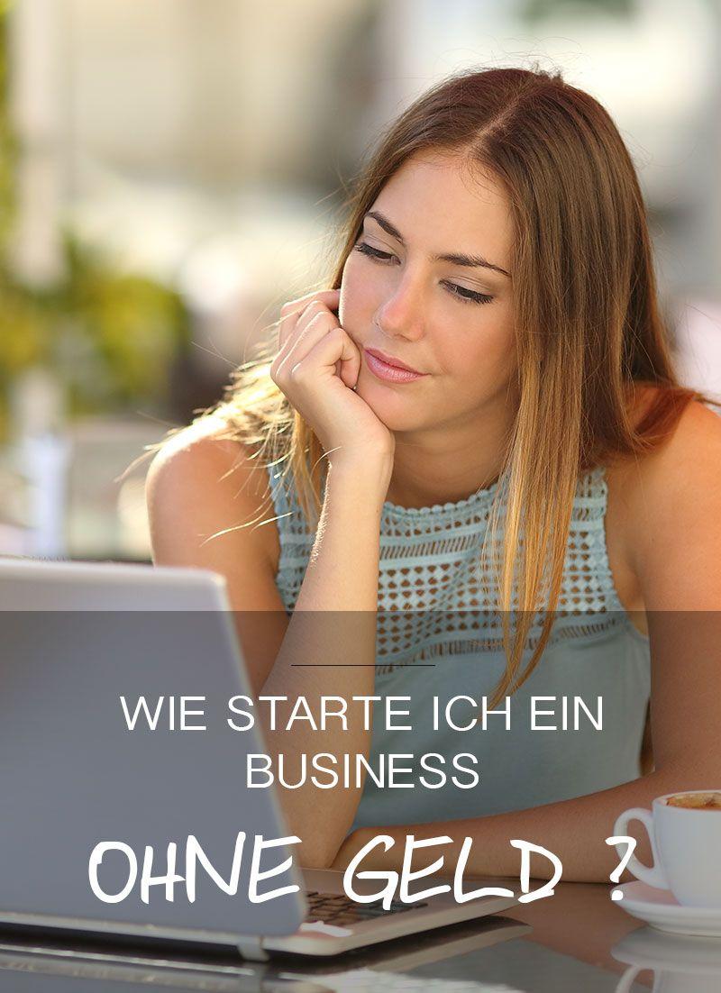 Ohne Moos nix los: Wie starte ich ein Business ohne Geld ...