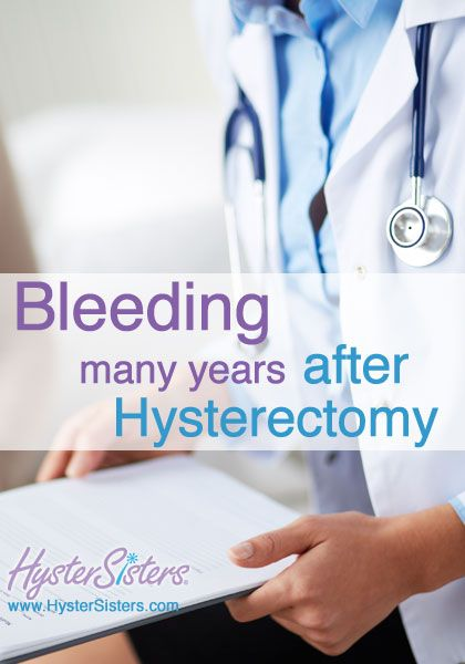 bleeding spotting many years after hysterectomy remedies