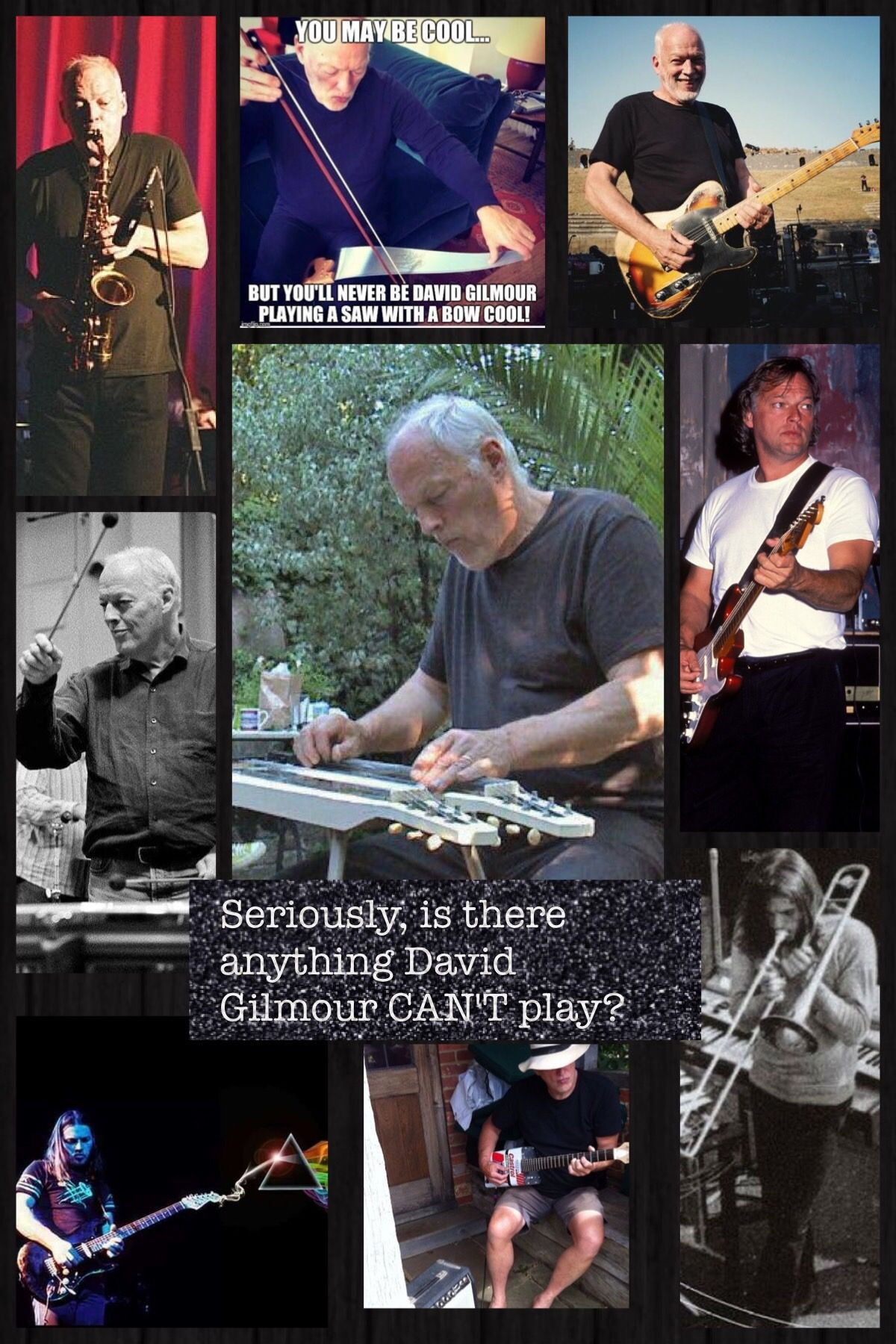 David Gilmour... so incredibly talented!  Made with Pic Collage app