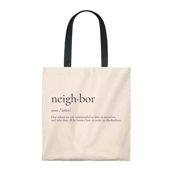 Neighbor Quote Definition Tote Bag Quotes Tote Bag Funny Etsy In 2020 Bag Quotes Quote Tote Bag Neighbor Quotes