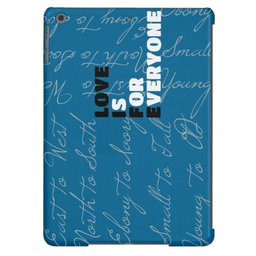 Love Is For Everyone iPad Air Cases