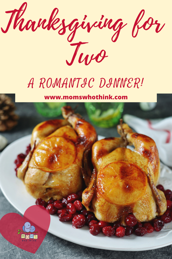 Thanksgiving For Two Recipe In 2020 Thanksgiving For Two Romantic Meals Turkey Recipes Thanksgiving