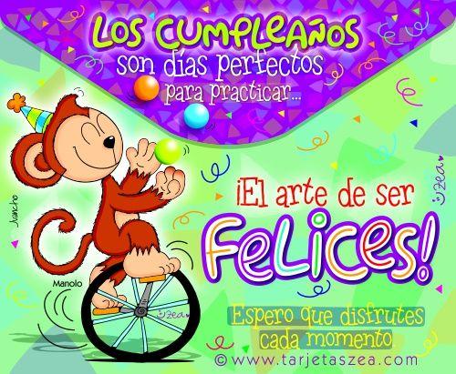 Frases De Mono: El Arte De Ser Felices-tarjeta De Cumpleaños-Mono Manolo