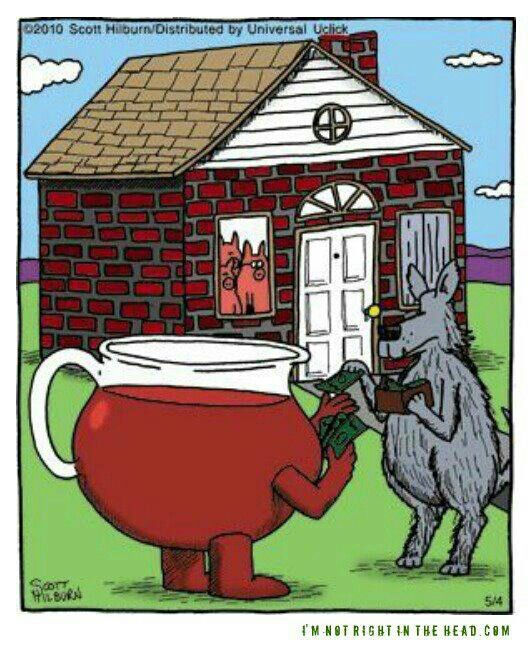 Big Bad Wolf Paying Kool Aid Man To Bust Down The Wall Funny Pictures Funny Haha Funny
