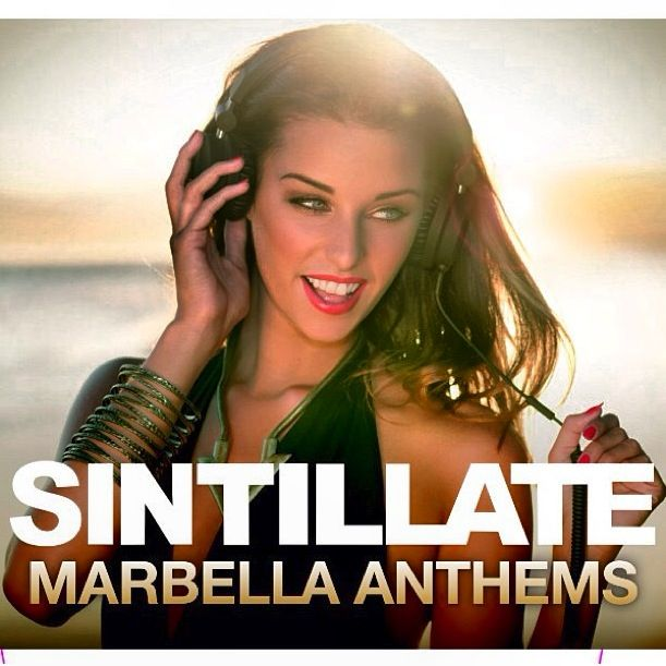 ✯ SINTILLATE Marbella Anthems, guaranteed to reignite your desire for #Marbella ✯