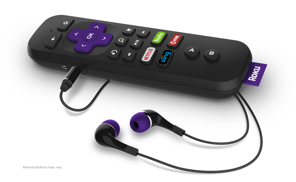 Roku Remote Get to know your Roku remote *Remote