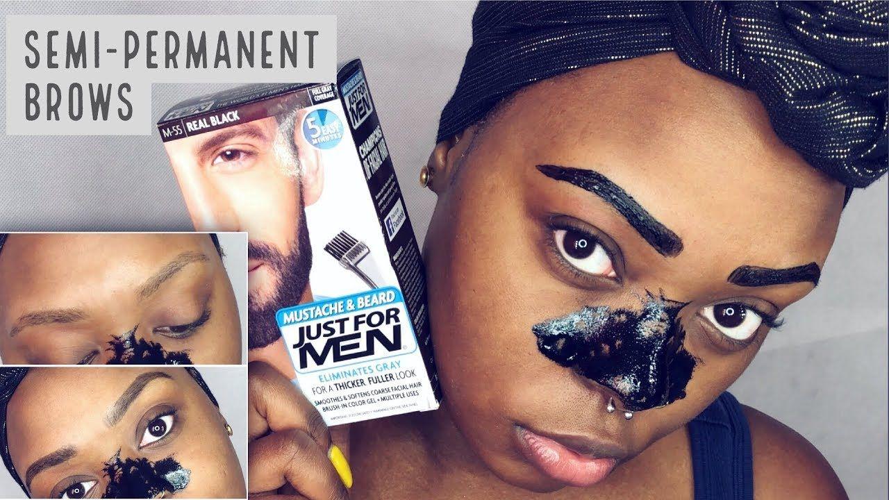 Permanent Eyebrow Hacksemi Permanet Eyebrows Using Just For Men Beard Dye Learn How To Tint And Dye Y Just For Men Beard Permanent Eyebrows Waterproof Eyebrow