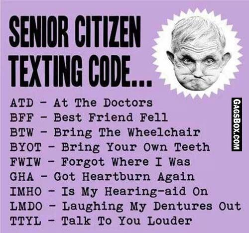 Senior Jokes Quote: Short Code For Senior Citizen