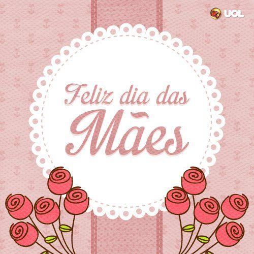 Mensagens Para O Dia Das Mães Trabalho Pinterest Mãe Dia Das